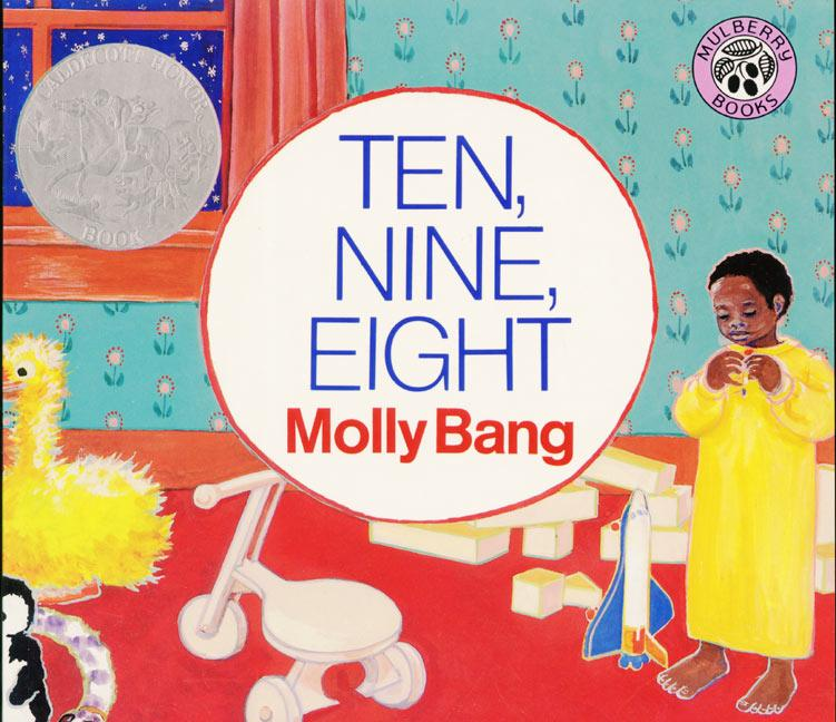 Ten, Nine, Eight, by Molly Bang.