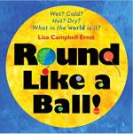 Round Like a Ball!