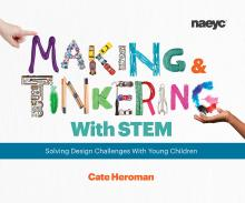 cover of Making and Tinkering with STEM