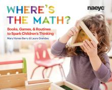 Cover of Where's the Math? Books, Games, and Routines to Spark Children's Thinking