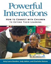 Cover of Powerful Interactions: How to Connect With Children to Extend Their Learning