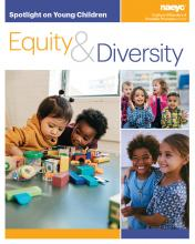 Cover of Spotlight on Young Children: Equity and Diversity