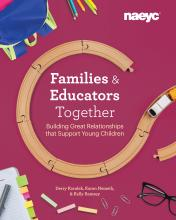 Cover of Families and Educators Together: Building Great Relationships that Support Young Children