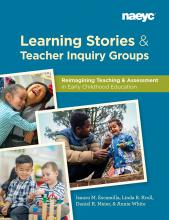 Cover of Learning Stories and Teacher Inquiry Groups: Reimagining Teaching and Assessment in Early Childhood Education