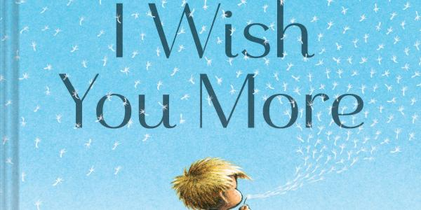 """The cover of the book """"I Wish You More"""""""