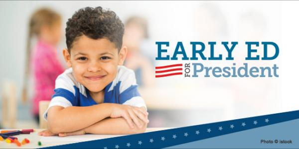 Early Ed for President
