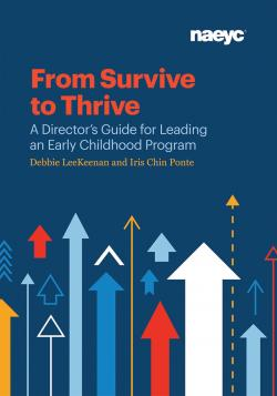 Cover of From Survive to Thrive: A Director's Guide for Leading an Early Childhood Program