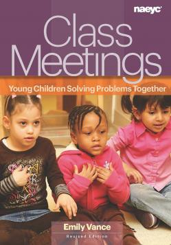 Cover of Class Meetings: Young Children Solving Problems Together, Revised Edition