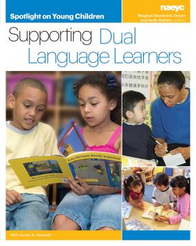 Cover of Spotlight: Supporting Dual Language Learners