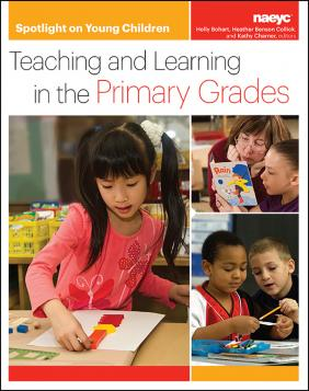 cover of Spotlight on Young Children: Teaching and Learning in the Primary Grades
