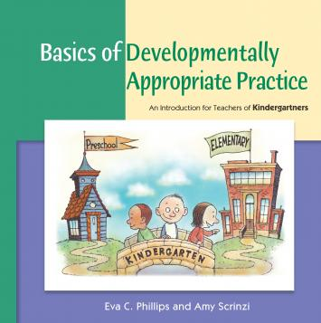 Cover of Basics of Developmentally Appropriate Practice: An Introduction for Teachers of Kindergartners