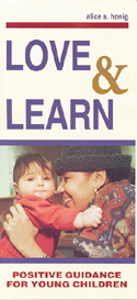 Love and Learn: Positive Guidance for Young Children