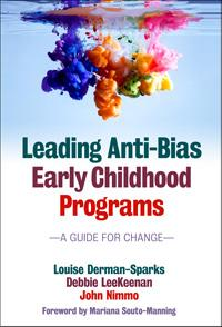 Leading Anti-Bias Early Childhood Programs: A Guide for Change