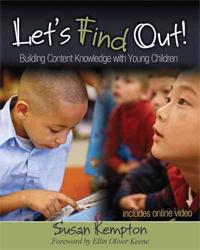 Let's Find Out! Building Content Knowledge with Young Children