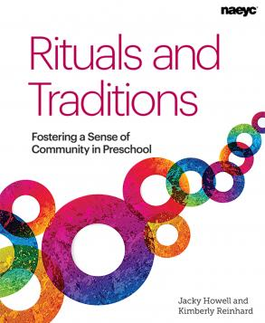 Cover of Rituals and Traditions: Fostering a Sense of Community in Preschool