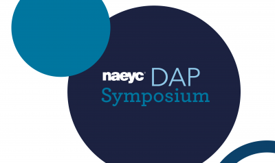 NAEYC DAP Symposium June 6th through 10th