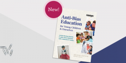 The cover of NAEYC's new book, Anti-Bias Education