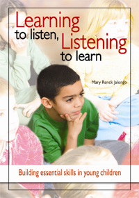 Learning to Listen, Listening to Learn: Building Essential Skills in Young Children