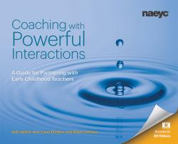 Cover of Coaching with Powerful Interactions: A Guide for Partnering with Early Childhood Teachers