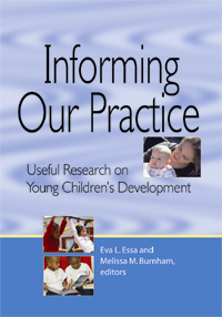 Informing Our Practice: Useful Research on Young Children's Development