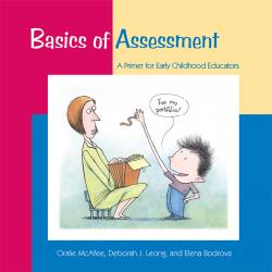 Basics of Assessment: A Primer for Early Childhood Professionals