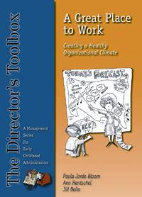A Great Place to Work: Creating a Healthy Organizational Climate