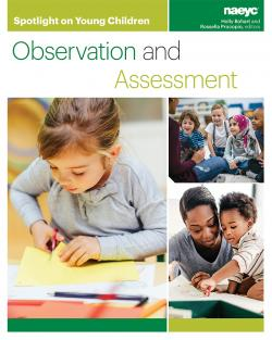 Cover of Spotlight on Young Children: Observation and Assessment