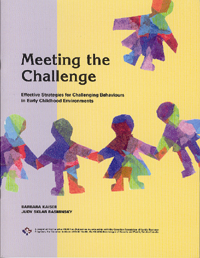 Meeting the Challenge: Effective Strategies for Challenging Behaviours in Early Childhood Environments