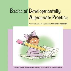 Basics of DAP Infant and Toddlers