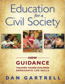 Cover of Education for a Civil Society: How Guidance Teaches Young Children Democratic Life Skills