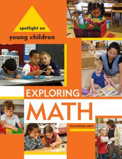 Spotlight on Young Children Exploring Math