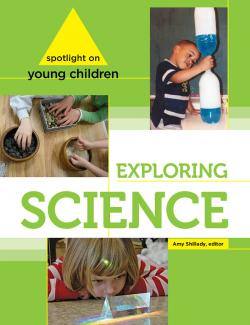 Cover of Spotlight on Young Children: Exploring Science