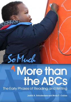 cover of So Much More than the ABCs: The Early Phases of Reading and Writing