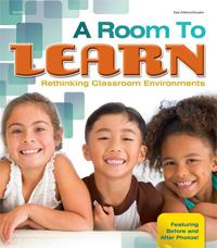 A Room to Learn: Rethinking Classroom Environments