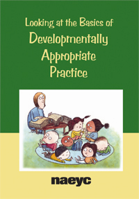 Looking at the Basics of Developmentally Appropriate Practice (DVD)