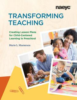 Cover of Transforming Teaching: Creating Lesson Plans for Child-Centered Learning in Preschool