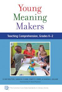 Young Meaning Makers: Teaching Comprehension, Grades K–2